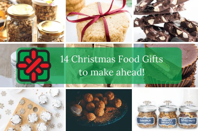Homemade Christmas Food gifts to make ahead