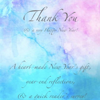 Reflections, feedback, & a heart-made gift for you!
