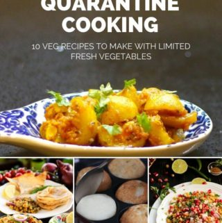 Quarantine Cooking: 10 Easy Veg Recipes to cook during lockdown