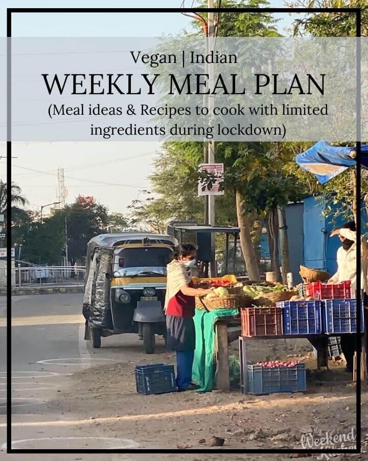 lockdown cooking, weekly vegan meal plan