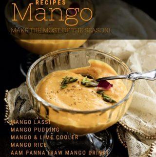 7 Mango Recipes you should try this season!